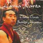 ��������� ����������. ���������� ���������/Lama Karta - Tibetan Chants. Buddhist Meditation