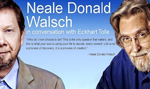 ��� ������ ���� � ������ � �������� ����� / Neale Donald Walsch in conversation with Eckhart Tolle